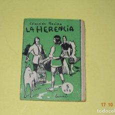Libros antiguos: LA HERENCIA DE COLECCIÓN ROSINA - EDICIONES PATRIÓTICAS DE CÁDIZ - AÑO 1936-40S.. Lote 136909378