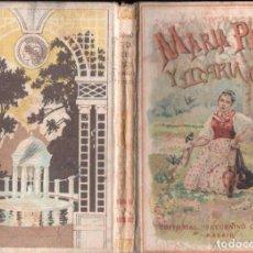 Libros antiguos: MARIA PEZ Y MARIA ORO (CALLEJA). Lote 137632758