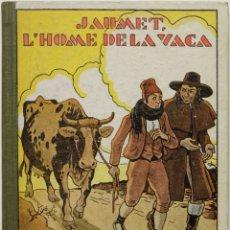 Libros antiguos: RONDALLES POPULARS: XV. JAUMET L'HOME DE LA VACA. - SERRA I BOLDÚ, VALERI.. Lote 123247735