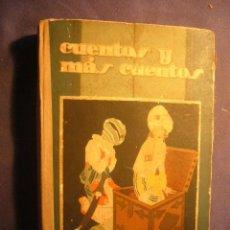 Libros antiguos: CALLEJA: - CUENTOS Y MAS CUENTOS - (MADRID, SATURNINO CALLEJA). Lote 138569586