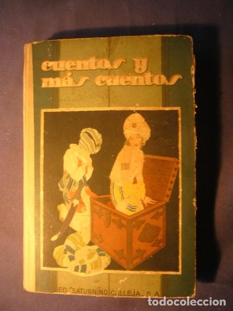 Libros antiguos: CALLEJA: - CUENTOS Y MAS CUENTOS - (MADRID, SATURNINO CALLEJA) - Foto 2 - 138569586