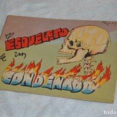Libros antiguos: EL ESQUELETO DE UN CONDENADO - CUENTO Nº 4 - MUY RARO - ENVÍO 24H. Lote 139289974