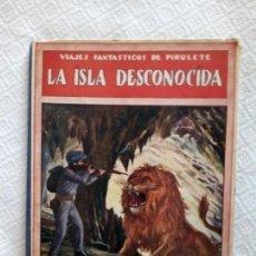 Libros antiguos - LA ISLA DESCONOCIDA-FEDERICO TRUJILLO- EDITORIAL SOPENA AÑO 1934 - 139541794