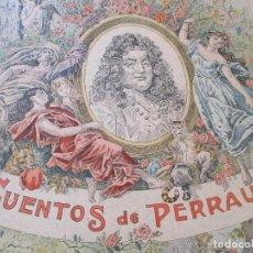Libros antiguos: ANTIGUO CUENTO DE: LOS CUENTOS DE PERRAULT, (10CUENTOS)S/F.- PARÍS, CASA EDITORIAL GARNIER HERMANOS-. Lote 139551198