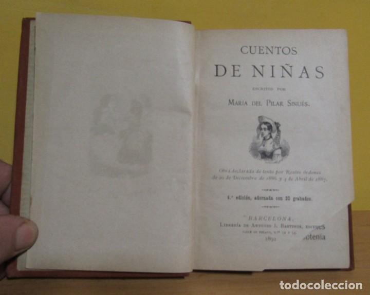 Libros antiguos: CUENTOS DE NIÑAS -MARIA DEL PILAR SINUÉS- LIBRERIA DE ANTONIO J. BASTINOS AÑO 1892 EXCELENTE - Foto 3 - 139682502