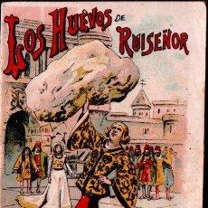 Libros antiguos: LOS HUEVOS DEL RUISEÑOR (CALLEJA, 1922). Lote 139798650
