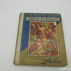 Libros antiguos: CUENTOS NORUEGOS, EDITORIAL ARALUCE, PRIMERA EDICION 1935. Lote 139895682