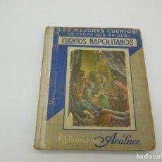 Libros antiguos: CUENTOS NAPOLITANOS, EDITORIAL ARALUCE, 1935. Lote 139897722
