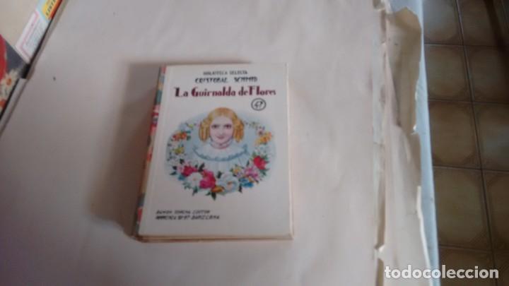 BIBLIOTECA SELECTA - CRISTOBAL SCHMID - LA GUIRNALDA DE FLORES - NUMERO 47 - (Libros Antiguos, Raros y Curiosos - Literatura Infantil y Juvenil - Cuentos)