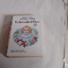 Libros antiguos: BIBLIOTECA SELECTA - CRISTOBAL SCHMID - LA GUIRNALDA DE FLORES - NUMERO 47 -. Lote 139993034