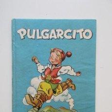 Libros antiguos: 1955, IMPECABLE, PULGARCITO, COLECCIÓN AZUR DE LA EDITORIAL CERVANTES (BARCELONA), VER FOTOS. Lote 140224546