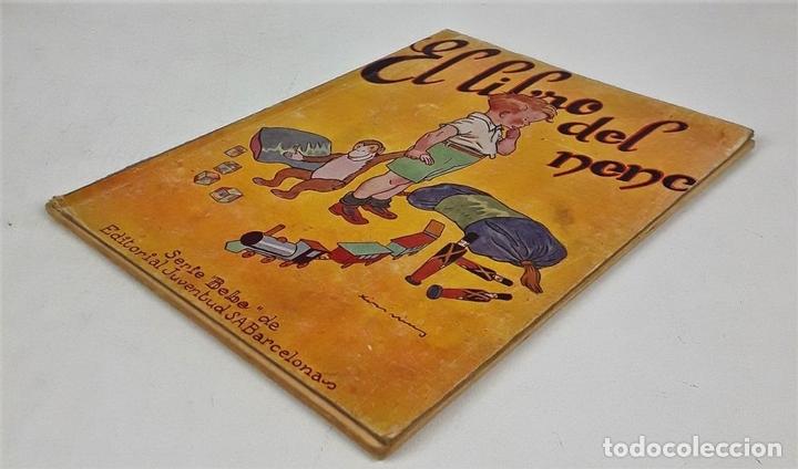 Libros antiguos: EL LIBRO DEL NENE. SERIE BEBÉ. LUÍS G. SORIA. EDIT. JUVENTUD. BARCELONA. 1930. - Foto 2 - 140737246