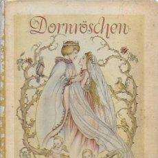 Libros antiguos: DORNRÖSCHE. ( BELLA DURMIENTE ). MAINZ : JOF. SOHOLZ, 193? 22X18 CM. 16 P.. Lote 141035338
