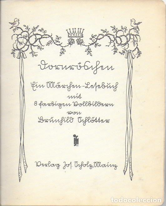 Libros antiguos: Dornrösche. ( Bella durmiente ). Mainz : Jof. Soholz, 193? 22x18 cm. 16 p. - Foto 2 - 141035338