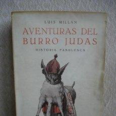 Libros antiguos: LUIS MILLÁN. AVENTURAS DEL BURRO JUDAS 1926. Lote 141436774