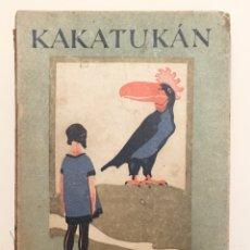 Libros antiguos: KAKATUKAN - COLECCIÓN BLANCA NIEVES - SATURNINO CALLEJA 1935. Lote 141553190
