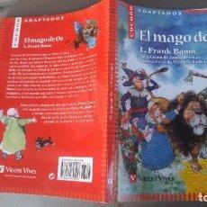 Libros antiguos: EL MAGO DE OZ -CUCAÑA - VICENS VIVES-143 PAGINAS-TAPA FINA-BUEN ESTADO-. Lote 141807598
