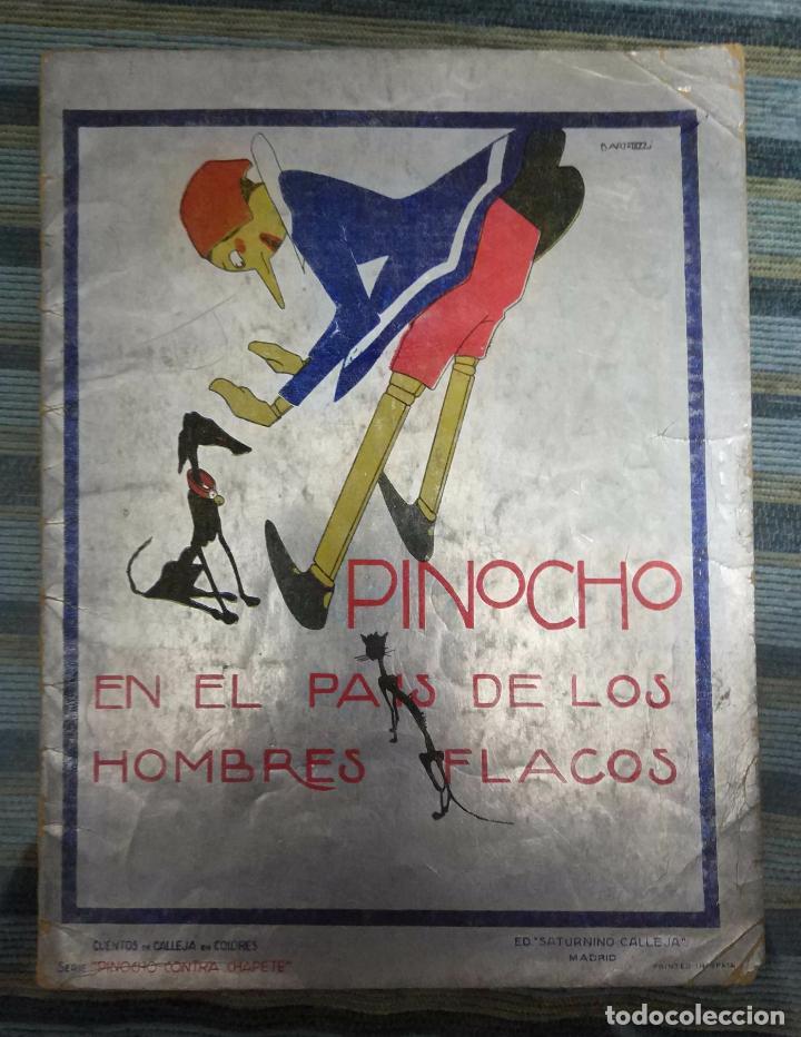 CUENTOS CALLEJA COLORES-PINOCHO CONTRA CHAPETE Nº 11: EN PAIS DE LOS HOMBRES FLACOS-BARTOLOZZI-1930 (Libros Antiguos, Raros y Curiosos - Literatura Infantil y Juvenil - Cuentos)