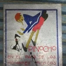 Libros antiguos: CUENTOS CALLEJA COLORES-PINOCHO CONTRA CHAPETE Nº 11: EN PAIS DE LOS HOMBRES FLACOS-BARTOLOZZI-1930. Lote 141820230