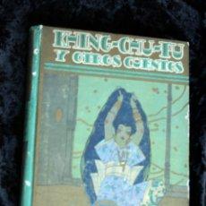 Libros antiguos: KHING - CHU - FU Y OTROS CUENTOS - CALLEJA - ILUSTRA PENAGOS - 1925. Lote 141919578