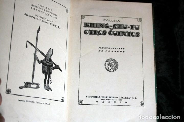 Libros antiguos: KHING - CHU - FU Y OTROS CUENTOS - CALLEJA - ILUSTRA PENAGOS - 1925 - Foto 9 - 141919578