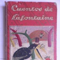 Libros antiguos: CUENTOS DE LAFONTAINE. ED. SATURNINO CALLEJA.1936. Lote 142043902