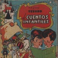 Libros antiguos: CUENTO COLE T..B GRANÈ TESORO D CUENTOS INFANTILES BEBITA GATO SIETEVIDAS H.PICOLINO 3 CUENTOS EN 1. Lote 142529238