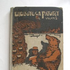 Libros antiguos: BIBLIOTECA PATUFET, DE QUAN LES BESTIES PARLAVEN M. FOLCH I TORRES, ILUSTACIONS LLAVERIES, ANY 1907. Lote 142695814