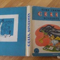 Libros antiguos: CELIA NOVELISTA, POR ELENA FORTUN. AÑO 1961-TAPAS CARTONE-168 PAGINAS-MEDIDAS 18X15. Lote 142706138
