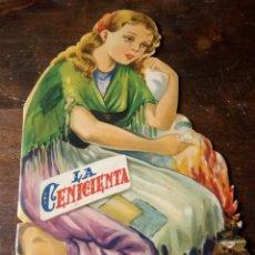 Libros antiguos: CUENTO TROQUELADO LA CENICIENTA. . Lote 143203302