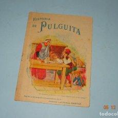 Libros antiguos - Antiguo CUENTO Obsequio de NESTLE de HISTORIA de PULGUITA - Año 1920-30s - 143343398