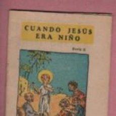 Libros antiguos: MINI CUENTO EDITORIAL BAGUÑA - SERIE II - CUANDO JESÚS ERA NIÑO. Lote 143608082