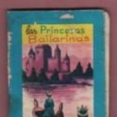 Libros antiguos: MINI CUENTO EDIT. VASCO AMERICANA BILBAO - LAS PRINCESAS BAILARINAS . Lote 143609878