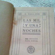 Alte Bücher - LAS MIL Y UNA NOCHE EDICIÓN PARA NIÑOS SOPENA 1934 - 143629562