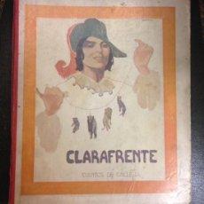 Libros antiguos: CUENTO DE CALLEJA EN COLORES PRIMERA SERIE. CLARAFRENTE 1916. Lote 143692506