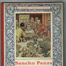 Libros antiguos: SANCHO PANZA GOBERNADOR EPISODIOS DEL QUIJOTE GRANDES CUNETOS ILUSTRADOS JUVENTUD SERRA MASANA . Lote 143731770
