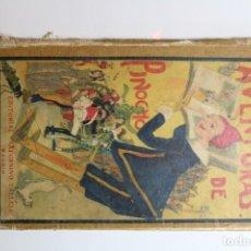 Libros antiguos: LAS AVENTURAS DE PINOCHO 1876 POR C. COLLODI. Lote 143809634