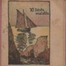 Libros antiguos: MINI CUENTO PUBLICIDAD SERVUS CREMA CALZADO ZAPATERO - SERIE A Nº 3 EL ISLOTE MALDITO. Lote 143884038