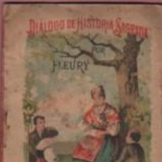 Libros antiguos: MINI CUENTO DE S. CALLEJA - MADRID - DIÁLOGO D HISTOROA SAGRADA POR FLEURY Nº 28. Lote 143885182