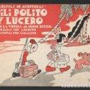Libros antiguos: CABALLERO: ALELUYAS DE AVENTURAS: PILI POLITO Y LUCERO DAN LA VUELTA AL MUNDO ENTERO. 1935. Lote 143995310