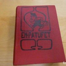 Livros antigos: EN PATUFET 1914 . AÑO COMPLETO DEL Nº 521 AL NUMERO 572. Lote 144038210