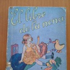 Libros antiguos: EL LIBRO DE LA NENA. LUIS G. SORIA. Lote 144474938