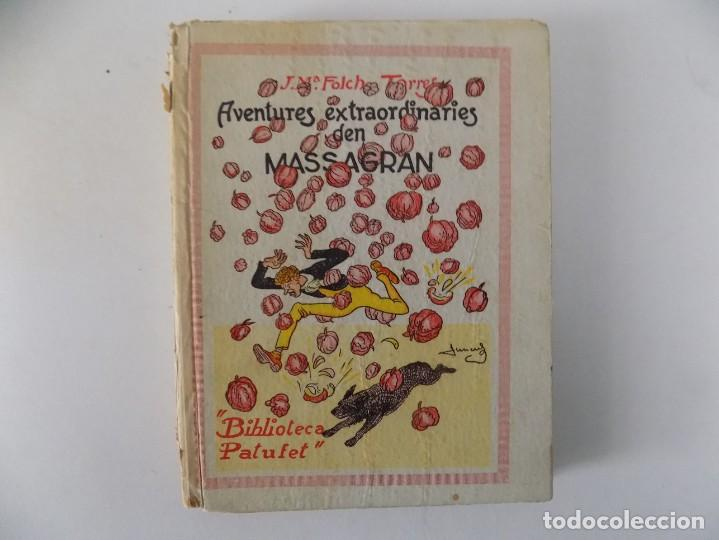 LIBRERIA GHOTICA. FOLCH I TORRES. AVENTURES EXTRAORDINARIES D ´EN MASSAGRAN. 1933.BIBLIOTECA PATUFET (Libros Antiguos, Raros y Curiosos - Literatura Infantil y Juvenil - Cuentos)