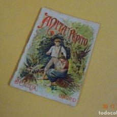 Libros antiguos: ANTIGUO CUENTO * ANITA Y PEPITO * SERIE RECREO INFANTIL DE SATURNINO CALLEJA ORIGINAL. Lote 144778514