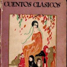 Libros antiguos: CUENTOS CLÁSICOS (CALLEJA, 1935) ILUSTRADO POR PENAGOS. Lote 144985290