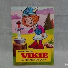 Libros antiguos: CUENTO VICKIE LA ESPALDA DE OLAF - BRUGUERA - AÑO 1976. Lote 145148870
