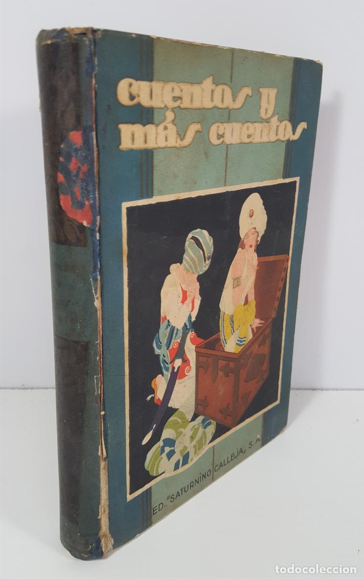 CUENTOS Y MÁS CUENTOS. SATURNINO CALLEJA. MADRID. S/F. (Libros Antiguos, Raros y Curiosos - Literatura Infantil y Juvenil - Cuentos)