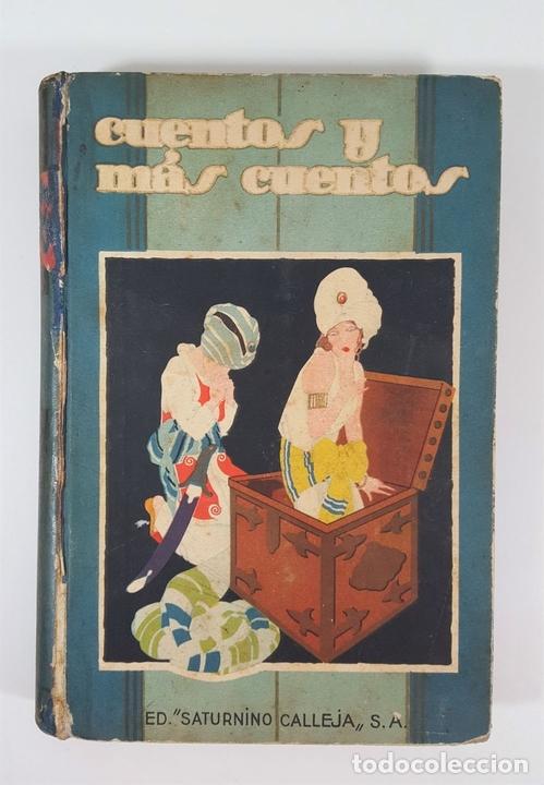 Libros antiguos: CUENTOS Y MÁS CUENTOS. SATURNINO CALLEJA. MADRID. S/F. - Foto 2 - 145326542