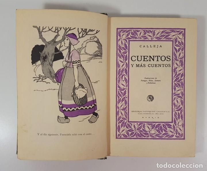 Libros antiguos: CUENTOS Y MÁS CUENTOS. SATURNINO CALLEJA. MADRID. S/F. - Foto 5 - 145326542
