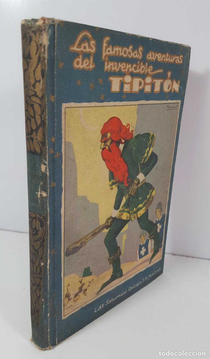 AVENTURAS DEL INVENCIBLE TIPITÓN. SATURNINO CALLEJA. MADRID. 1935. (Libros Antiguos, Raros y Curiosos - Literatura Infantil y Juvenil - Cuentos)